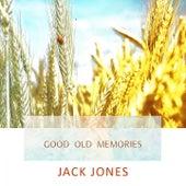 Good Old Memories de Jack Jones