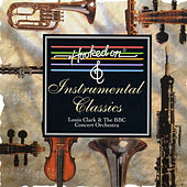 Hooked on Instrumental Classics by BBC Concert Orchestra