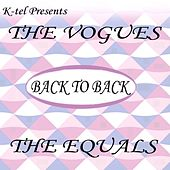 Back to Back - The Vogues & The Equals by Various Artists