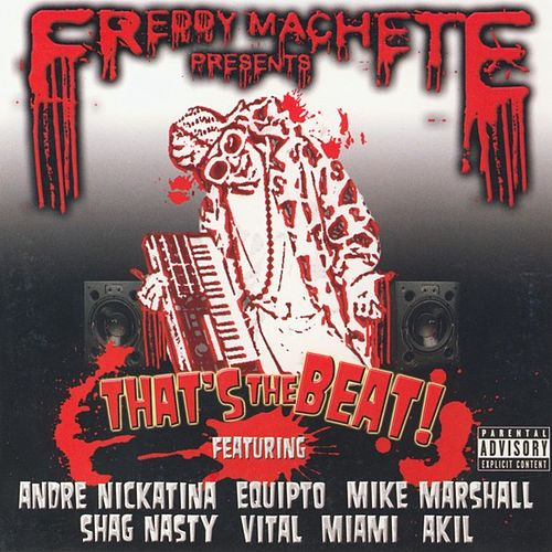 Freddy Machete Presents: That's the Beat! by Various Artists