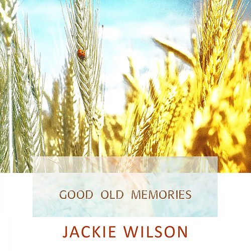 Good Old Memories de Jackie Wilson