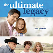 The Ultimate Legacy de Rob Pottorf