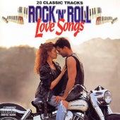Rock 'n' Roll Love Songs by Various Artists