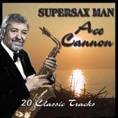 Supersax Man de Ace Cannon
