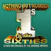Nothing But Number 1's of the Sixties by Various Artists