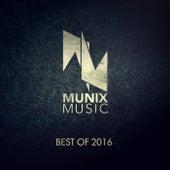 Munix Music, Best of 2016 de Various Artists
