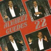 Alvarez Guedes Vol. 22 by Alvarez Guedes