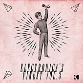 Electronica's Finest, Vol. 3 di Various Artists