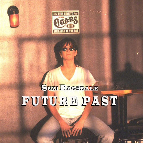 Future Past by Suzi Ragsdale