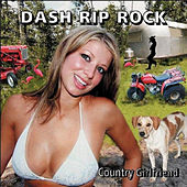 Country Girlfriend by Dash Rip Rock