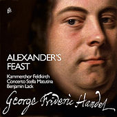 Handel: Alexander's Feast, HWV 75 von Various Artists