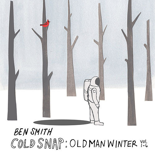 Cold Snap: Old Man Winter, Vol. 1-6 by Ben Smith