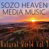 Natural World, Vol. 9 by Sozo Heaven