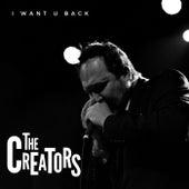 I Want U Back by The Creators