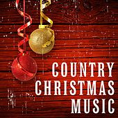 Country Christmas Music by Various Artists