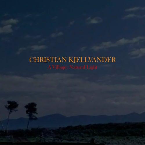 A Village: Natural Light by Christian Kjellvander