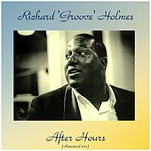 After Hours (Remastered 2017) de Richard Groove Holmes