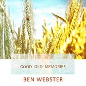 Good Old Memories von Ben Webster