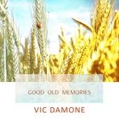 Good Old Memories von Vic Damone