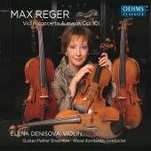 Reger: Violin Concerto in A Major, Op. 101 by Elena Denisova