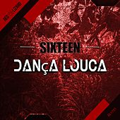 Danca Louca von The Sixteen