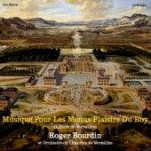 Musique pour les menus plaisirs du Roy (L'Ecole de Versailles) de Various Artists