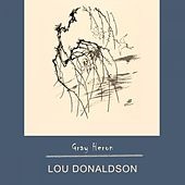 Gray Heron by Lou Donaldson