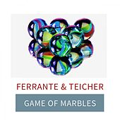 Game Of Marbles by Ferrante and Teicher