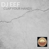 Clap Your Hands de DJ Eef