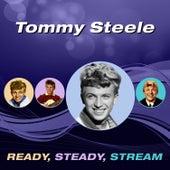 Ready, Steady, Stream by Tommy Steele