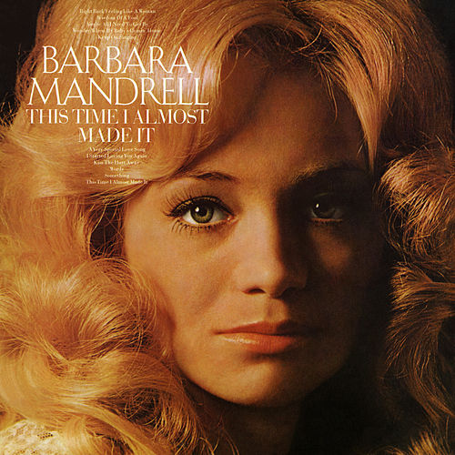 This Time I Almost Made It (Expanded Edition) by Barbara Mandrell
