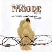 Estudando o Pagode (Na Opereta Segregamulher e Amor) de Tom Zé