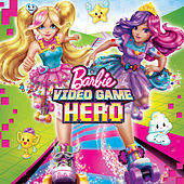 Video Game Hero (Original Motion Picture Soundtrack) by Barbie