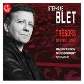 Trésors du piano russe by Stéphane Blet