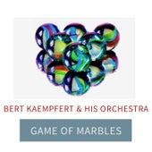 Game Of Marbles by Bert Kaempfert