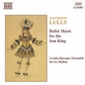 Ballet Music for the Sun King von Jean-Baptiste Lully