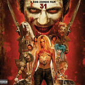 31 - A Rob Zombie Film de Various Artists