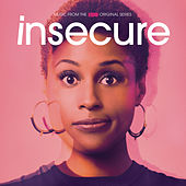 Insecure: Music from the HBO Original Series di Various Artists