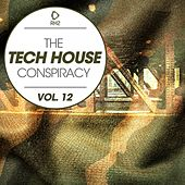 The Tech House Conspiracy, Vol. 12 by Various Artists