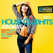 House Clubhits Megamix 2017.1 von Various Artists