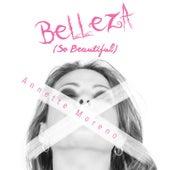 Belleza by Annette Moreno