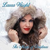 The Magic of Christmas by Laura Wright
