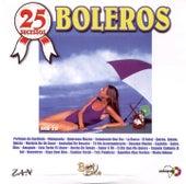 25 Sucessos - Boleros de Various Artists
