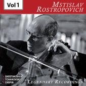 Rostropovich - Legendary Recordings, Vol. 1 de Mstislav Rostropovich