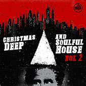 Christmas Deep and Soulful House, Vol. 2 by Various Artists