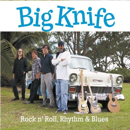 Big Knife Rock 'n' Roll, Rhythm & Blues by James