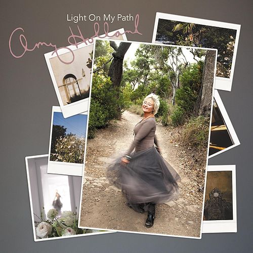 Light on My Path by Amy Holland
