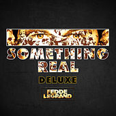 Something Real (Deluxe) by Various Artists