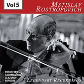 Rostropovich - Legendary Recordings, Vol. 5 de Mstislav Rostropovich