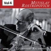 Rostropovich - Legendary Recordings, Vol. 4 de Mstislav Rostropovich
